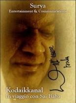 DVD – Kodaikkanal – In viaggio con Sai Baba