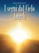 I Segni dal Cielo – Angeli