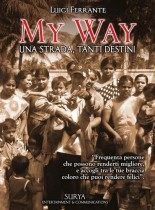 My Way – Una strada, tanti destini